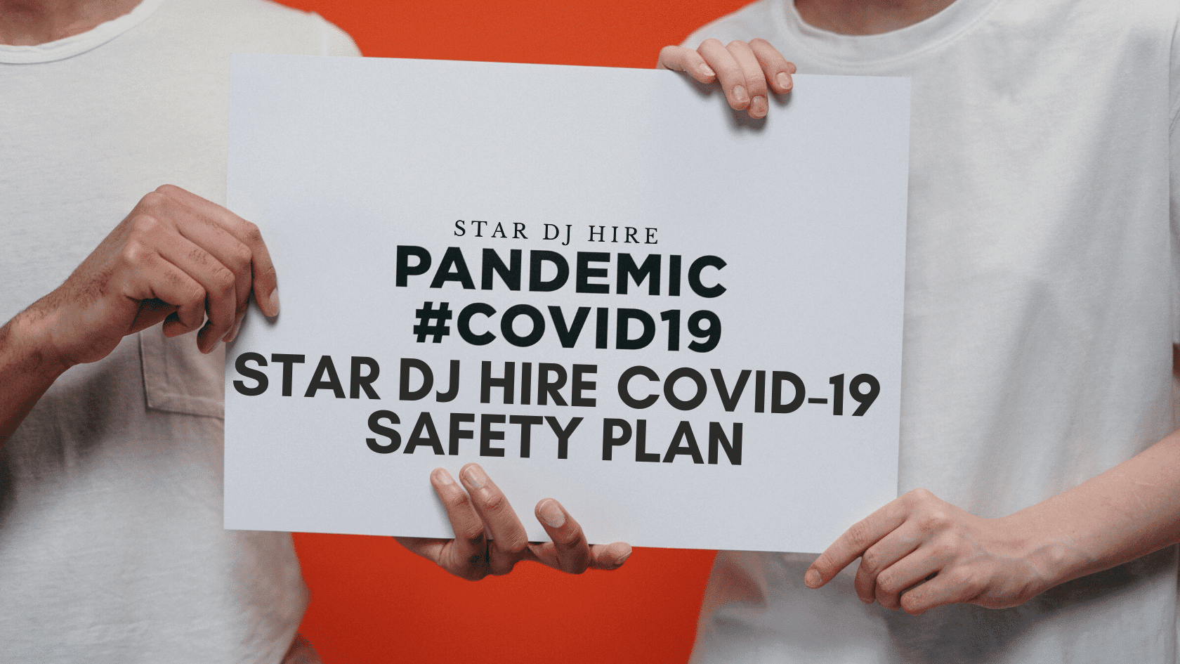 Star DJ contrata el plan de seguridad COVID-19 1