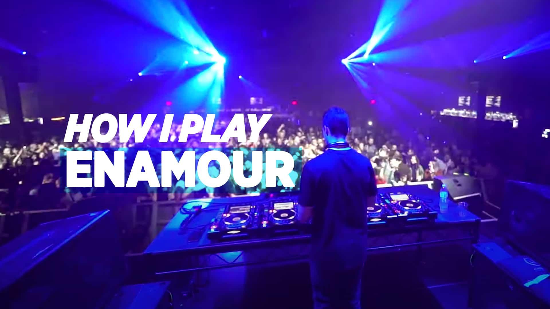 Cómo juego: Enamor - DJ TechTools 1