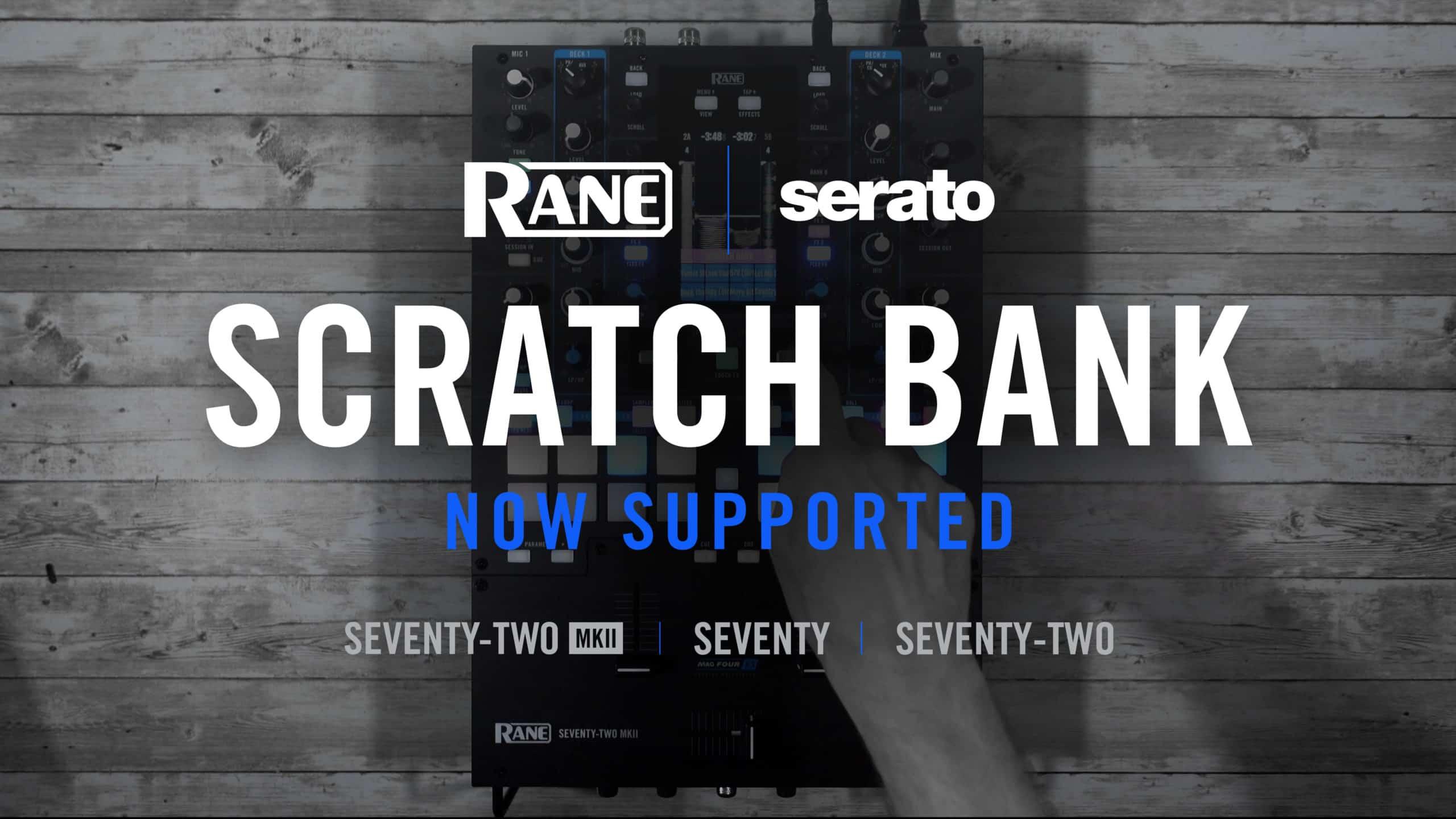 La actualización de Serato DJ Pro agrega Scratch Bank a los mezcladores de batalla Rane 10