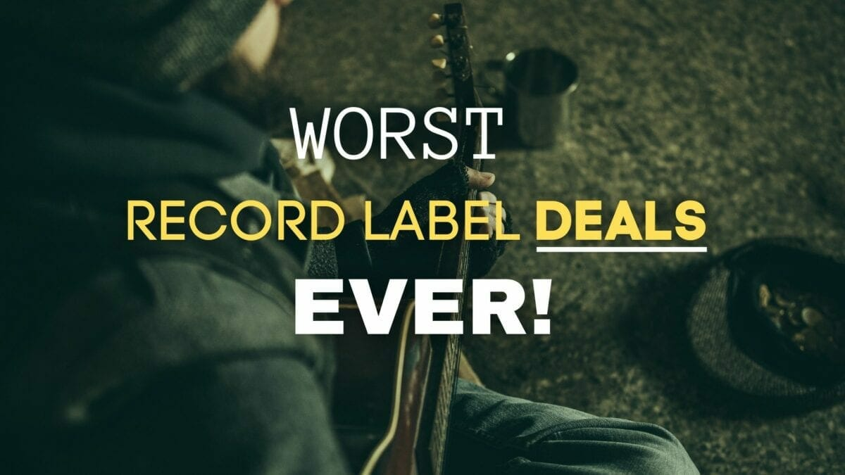 The 8 Worst Record Label Deals in Music History 2